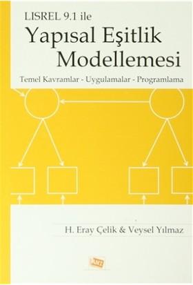 LİSREL 9.1 İle Yapısal Eşitlik Modellemesi