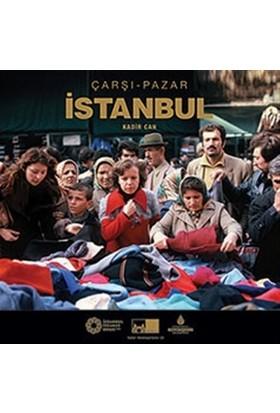 Çarşı - Pazar İstanbul