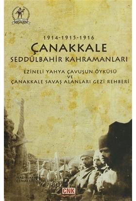 Çanakkale Seddülbahir Kahramanları 1914-1915-1916