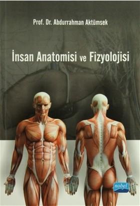 İnsan Anatomisi ve Fizyolojisi - Abdurrahman Aktümsek