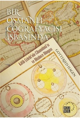 Bir Osmanlı Coğrafyacısı İşbaşında