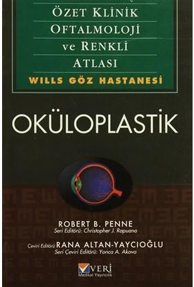 Oküloplastik - Özet Klinik Oftalmoloji ve Renkli Atlası