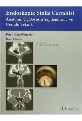 Endoskopik Sinüs Cerrahisi - Peter John Wormald
