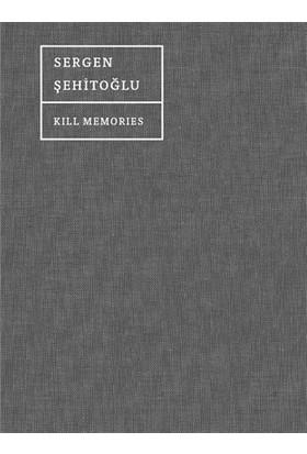 Kill Memories