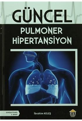 Güncel Pulmoner Hipertansiyon