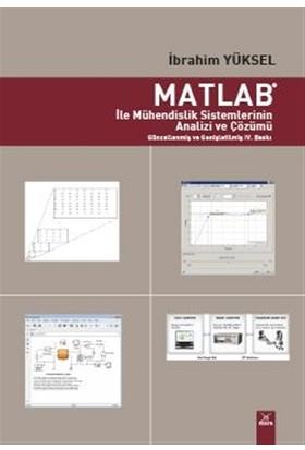 Matlab ile Mühendislik Sistemlerinin Analizi ve Çözümü