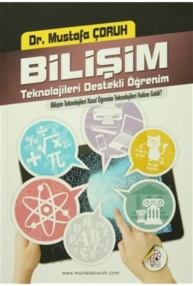 Bilişim Teknolojileri Destekli Öğrenim