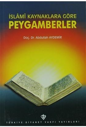İslami Kaynaklara Göre Peygamberler