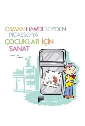 Osman Hamdi Bey'den Picasso'ya Çocuklar için Sanat