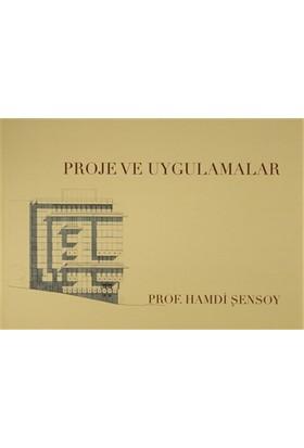 Proje ve Uygulamalar - Hamdi Şensoy