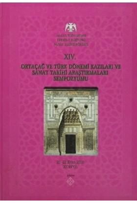 14. Ortaçağ ve Türk Dönemi Kazıları ve Sanat Tarihi Araştırmaları Sempozyumu