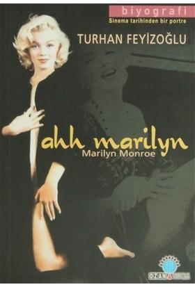 Ahh Marilyn Sinema Tarihinden Bir Portre