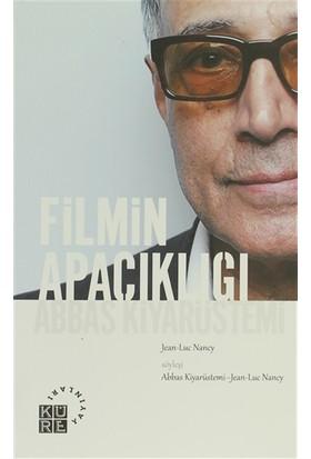 Filmin Apaçıklığı Abbas Kiyarüstemi