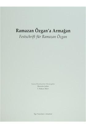 Ramazan Özgan'a Armağan Festschrift für Ramazan Özgan