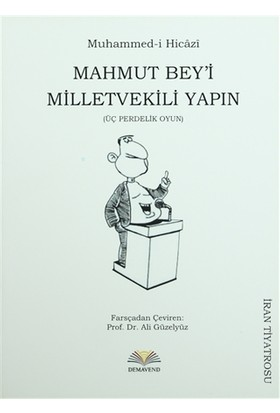 Mahmut Bey'i Milletvekili Yapın