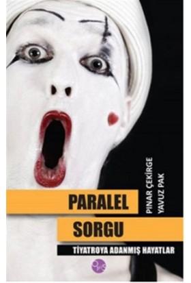 Paralel Sorgu