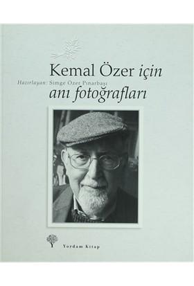 Kemal Özer İçin Anı Fotoğrafları