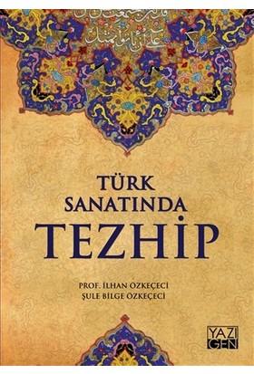 Türk Sanatında Tezhip