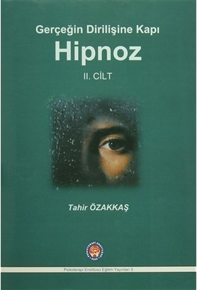 Gerçeğin Dirilişine Kapı Hipnoz II. Cilt