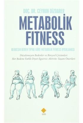 Metabolik Fitness - Ceyhun Dizdarer