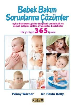 Bebek Bakım Sorunlarına Çözümler - Paula Kelly