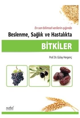 Beslenme, Sağlık ve Hastalıkta Bitkiler