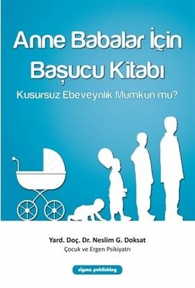 Anne Babalar İçin Başucu Kitabı - Neslim Güvendeğer Doksat