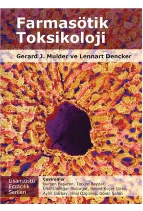 Farmasötik Toksikoloji - Gerard J. Mulder