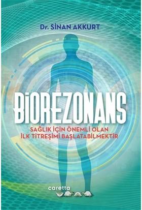 Biorezonans - Sinan Akkurt