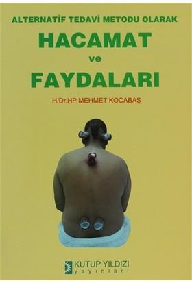 Alternatif Tedavi Metodu Olarak Hacamat ve Faydaları - Mehmet Kocabaş