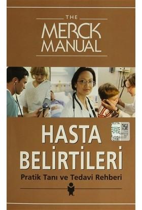 The Merck Manual Hasta Belirtileri Pratik Tanı ve Tedavi Reh - Barbara P. Homeier