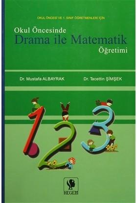 Okul Öncesinde Drama İle Matematik Öğretimi
