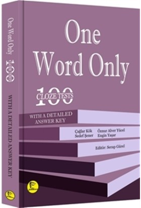 One Word Only: 100 Cloze Tests With a Detailed Answer Key