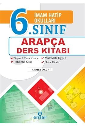 İmam Hatip Okulları 6. Sınıf Arapça Ders Kitabı - Ahmet Okur