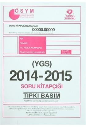 YGS 2014-2015 Soru Kitapçığı Tıpkı Basım