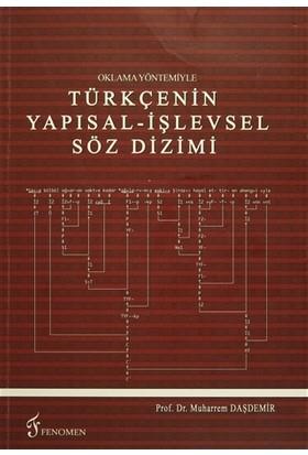 Oklama Yöntemiyle Türkçenin Yapısal - İşlevsel Söz Dizimi - Muharrem Daşdemir