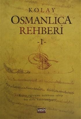 Kolay Osmanlıca Metinleri - 1