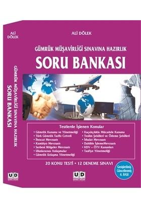 Gümrük Müşavirliği Sınavına Hazırlık Soru Bankası - Ali Dölek