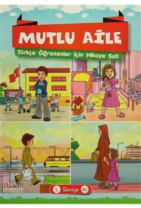 Mutlu Aile Türkçe Öğrenenler İçin Hikaye Seti 1. Seviye A1 - Büşra Gökalp