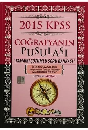 2015 KPSS Coğrafyanın Pusulası Tamamı Çözümlü Soru Bankası