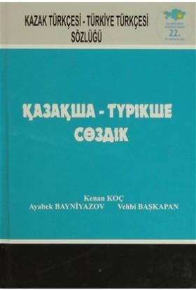 Kazak Türkçesi - Türkiye Türkçesi Sözlüğü