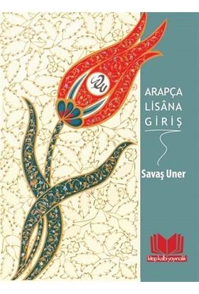 Arapça Lisana Giriş - Savaş Uner