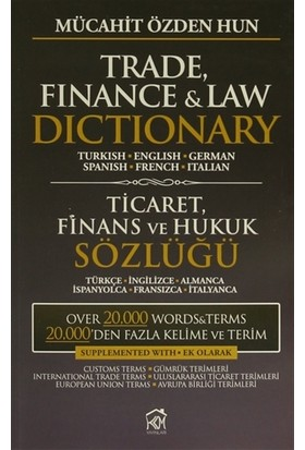 Trade, Finance and Law Dictionary / Ticaret, Finans ve Hukuk Sözlüğü
