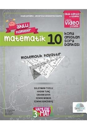 Üç Hamlede Mat - Matematik 10 / Konu Anlatan Soru Bankası - Hasan Tunç