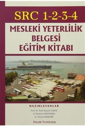 SRC 1-2-3-4 Mesleki Yeterlilik Belgesi Eğitim Kitabı - H. Ahmet Erdemir