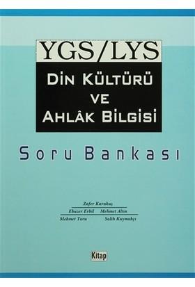 YGS/LYS Din Kültürü ve Ahlak Bilgisi Soru Bankası