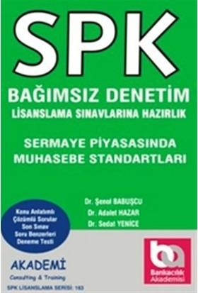 SPK Bağımsız Denetim Lisanslama Sınavına Hazırlık - Sermaye Piyasasında Muhasebe Standartları