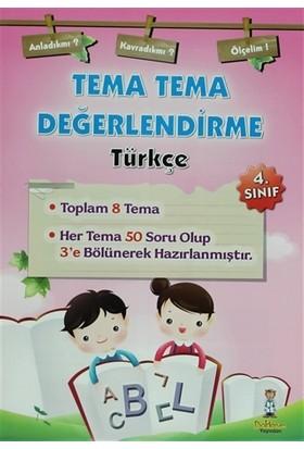 4. Sınıf Tema Tema Değerlendirme Türkçe