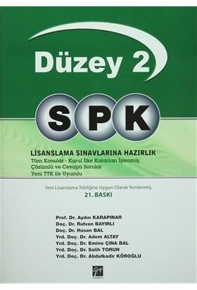 Düzey 2 SPK Lisanslama Sınavlarına Hazırlık - Abdulkadir Köroğlu
