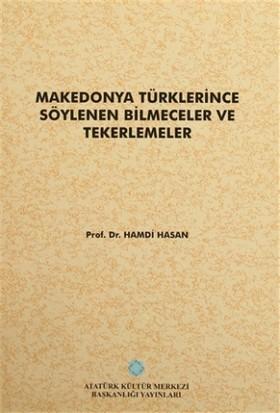 Makedonya Türklerince Söylenen Bilmeceler ve Tekerlemeler